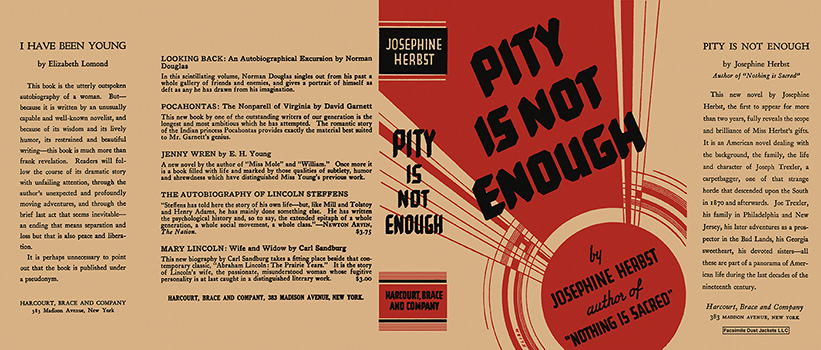 Pity Is Not Enough. Josephine Herbst.