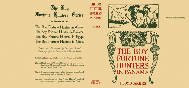 Boy Fortune Hunters in Panama, The. Floyd Akers.