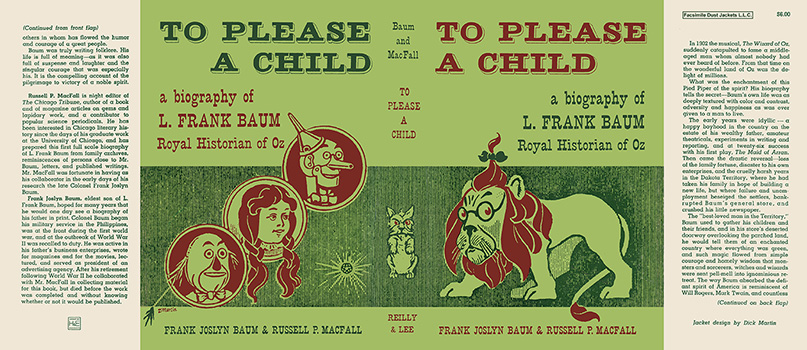 To Please a Child, A Biography of L. Frank Baum, Royal Historian of Oz. Frank Joslyn Baum,...