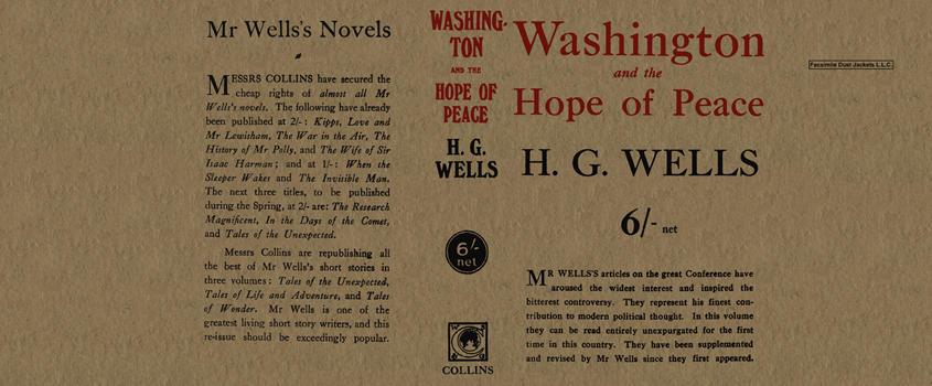 Washington and the Hope of Peace. H. G. Wells
