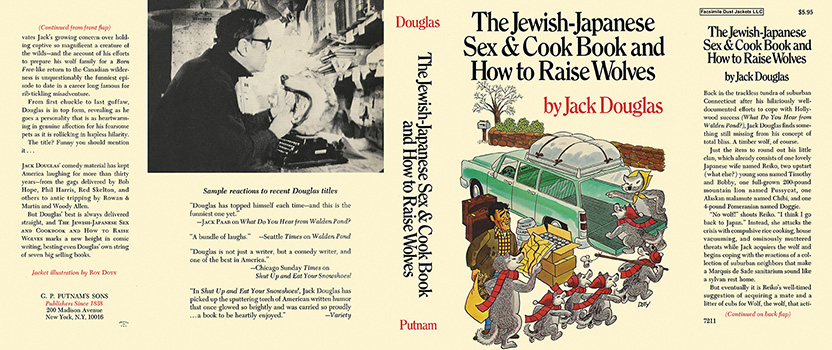 Jewish-Japanese Sex & Cook Book and How to Raise Wolves, The. Jack Douglas.