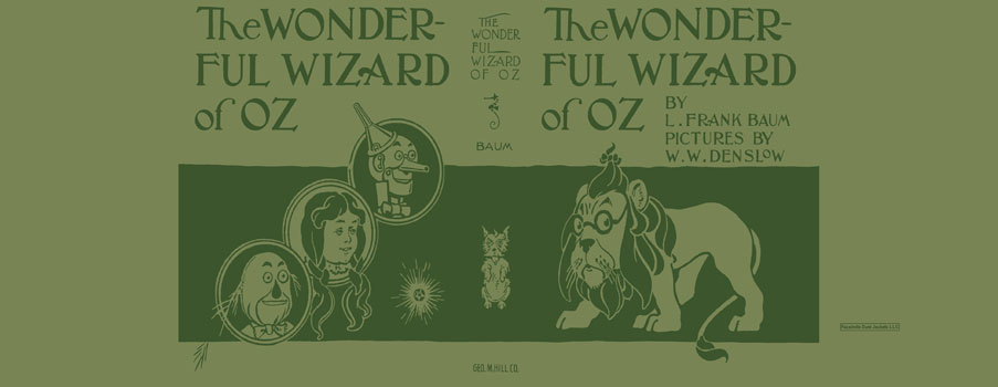 Wonderful Wizard of Oz, The. L. Frank Baum, W. W. Denslow