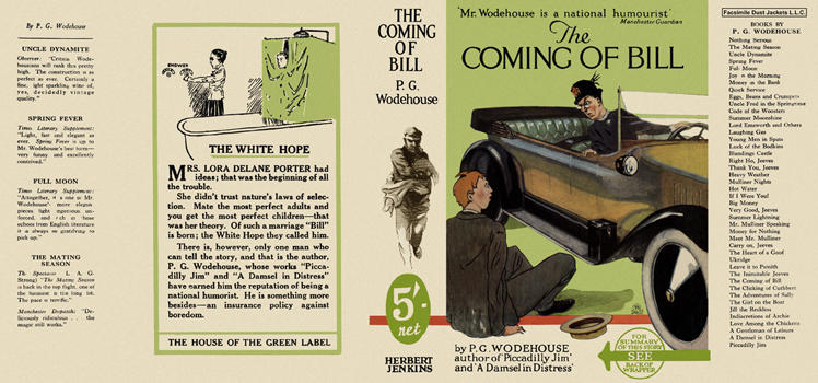 Coming of Bill, The. P. G. Wodehouse.