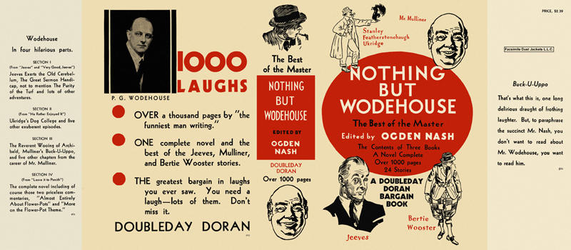 Nothing but Wodehouse. P. G. Wodehouse.