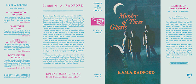 Murder of Three Ghosts. E. Radford, M. A. Radford