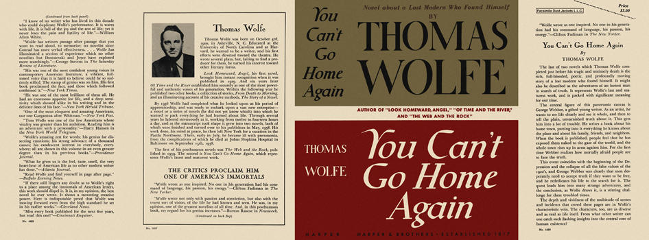 You Can't Go Home Again. Thomas Wolfe