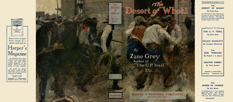 Desert of Wheat, The. Zane Grey.