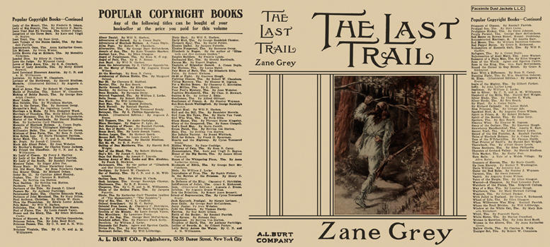 Last Trail, The. Zane Grey