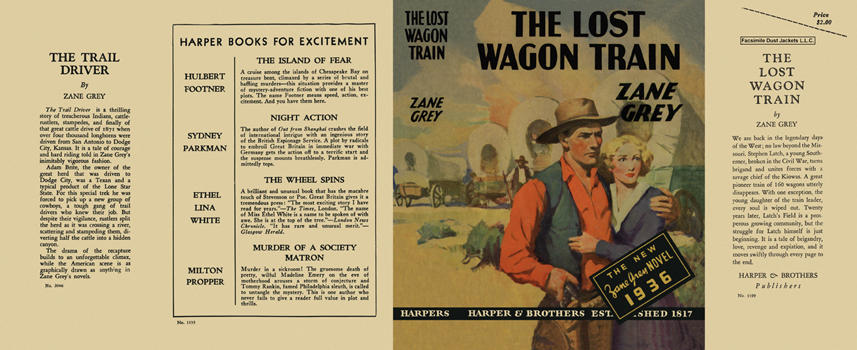 Lost Wagon Train, The. Zane Grey
