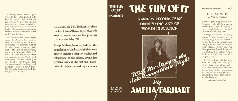 Fun Of It, Random Records of My Own Flying and of Women in Aviation, The. Amelia Earhart