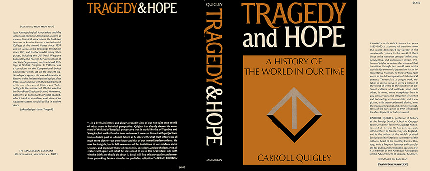 Tragedy and Hope, A History of the World in Our Time. Carroll Quigley