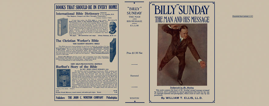 Billy Sunday: The Man and His Message. William T. Ellis