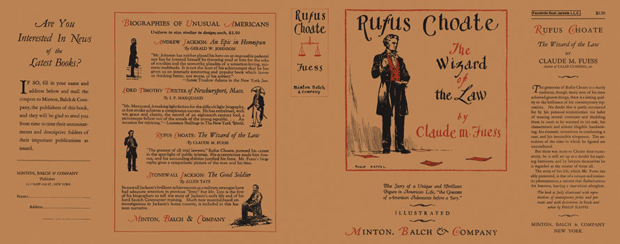 Rufus Choate, The Wizard of the Law. Claude M. Fuess