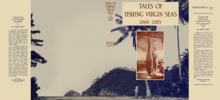 Tales of Fishing Virgin Seas. Zane Grey