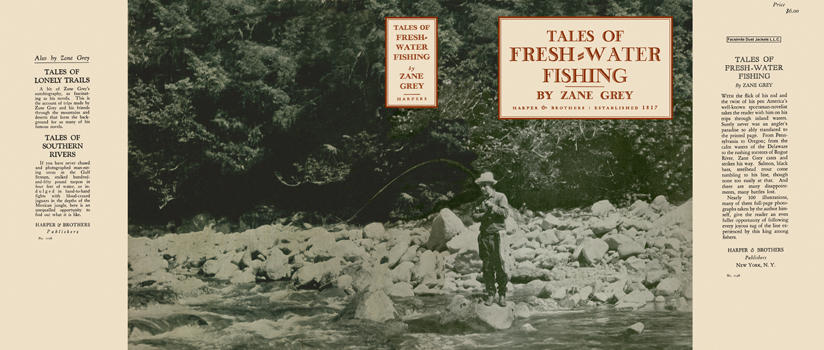 Tales of Fresh-Water Fishing. Zane Grey