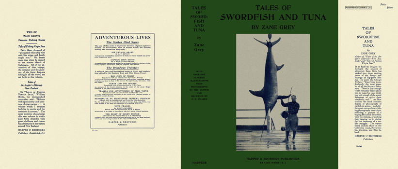 Tales of Swordfish and Tuna. Zane Grey