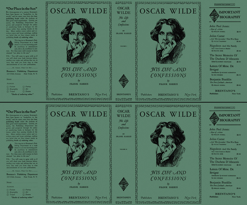 Oscar Wilde, His Life and Confessions (volumes 1 and 2). Frank Harris