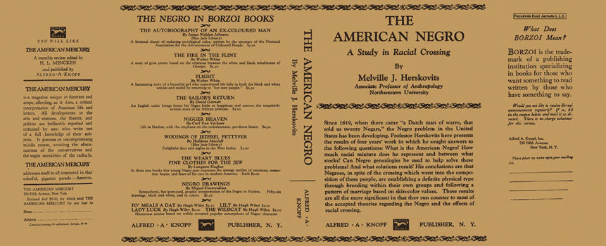 American Negro, A Study in Racial Crossing, The. Melville J. Herskovits