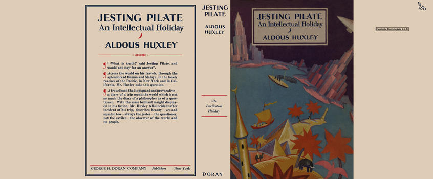 Jesting Pilate, An Intellectual Holiday. Aldous Huxley