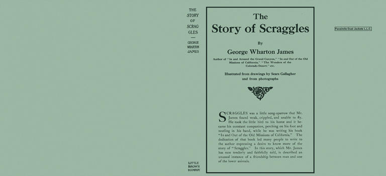 Story of Scraggles, The. George Wharton James, Sears Gallagher.