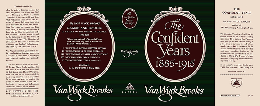 Confident Years, 1885-1915, The. Van Wyck Brooks.