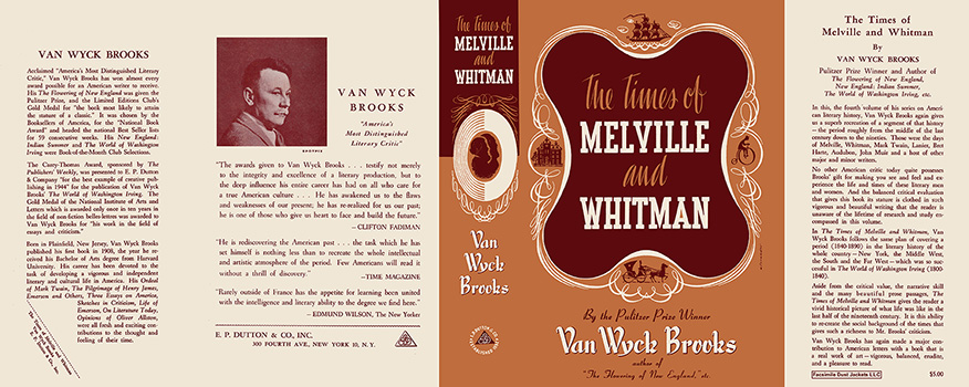 Times of Melville and Whitman, The. Van Wyck Brooks.