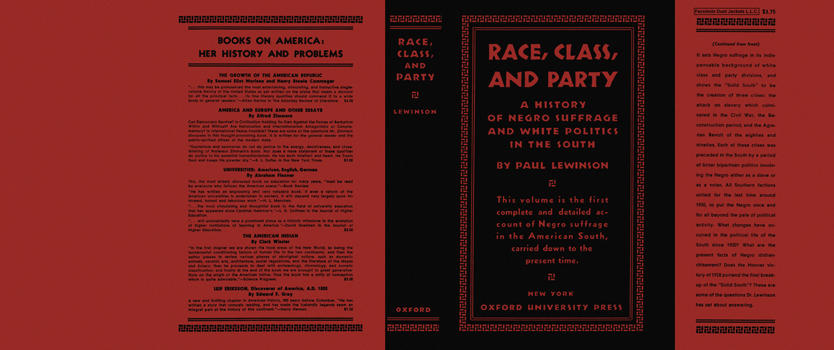 Race, Class, and Party. Paul Lewinson.