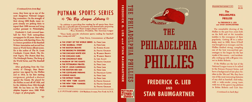Philadelphia Phillies, The. Frederick G. Lieb, Stan Baumgartner.