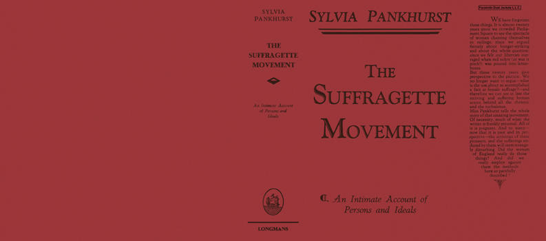Suffragette Movement, The. Sylvia Pankhurst.