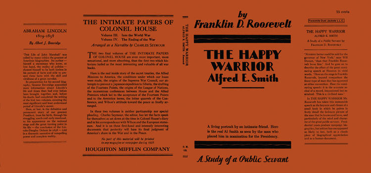Happy Warrior, Alfred E. Smith, The. Franklin D. Roosevelt