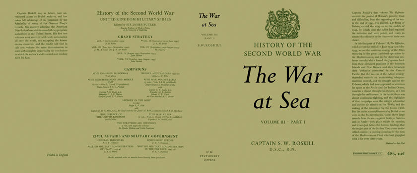 War at Sea: Volume 3, Part 1, The. Captain S. W. Roskill