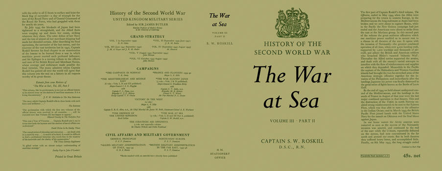 War at Sea: Volume 3, Part 2, The. Captain S. W. Roskill