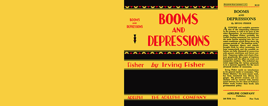 Booms and Depressions. Irving Fisher.