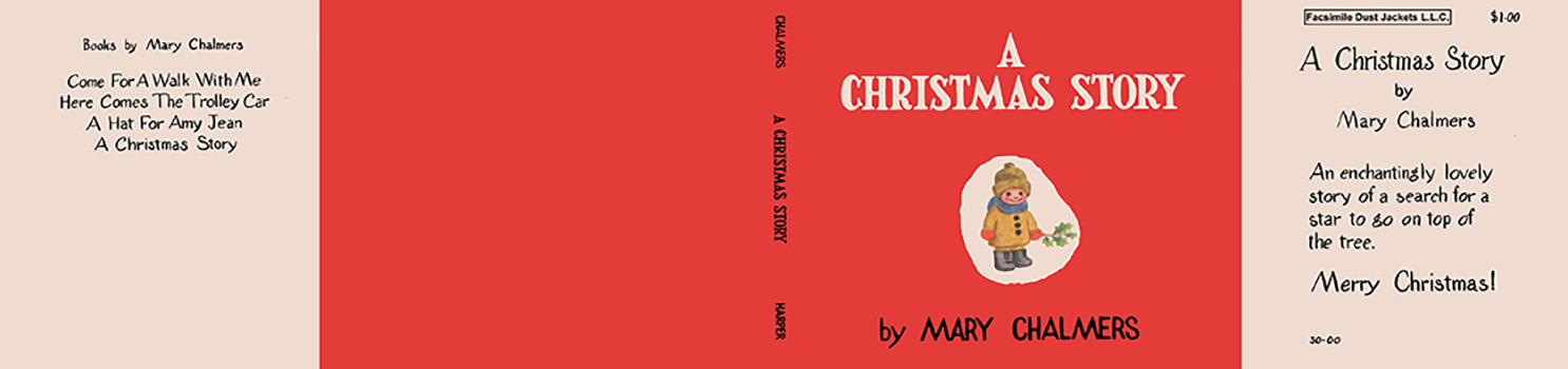 Christmas Story, A. Mary Chalmers