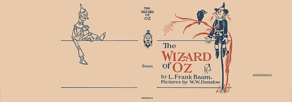 Wizard of Oz, The. L. Frank Baum, W. W. Denslow.