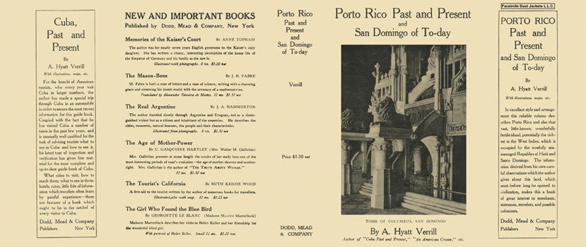 Porto Rico Past and Present and San Domingo of To-day. A. Hyatt Verrill