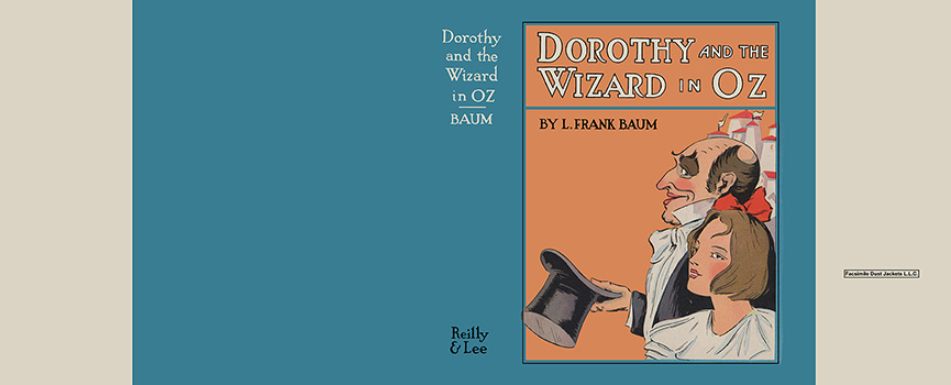 Dorothy and the Wizard in Oz. L. Frank Baum, John R. Neill, and Sears