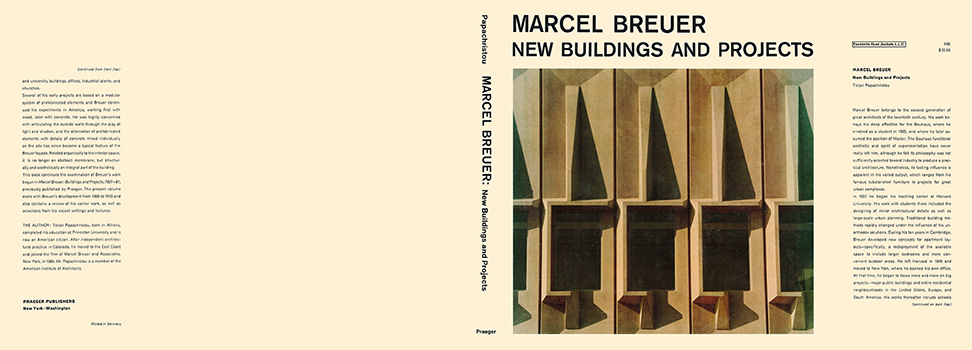Marcel Breuer, New Buildings and Projects. Tician Papachristou
