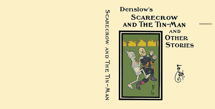 Scarecrow and the Tin-Man and Other Stories. W. W. Denslow