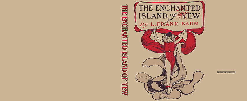 Enchanted Island of Yew, The. L. Frank Baum