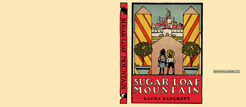 Sugar-Loaf Mountain. Laura Bancroft, L. Frank Baum