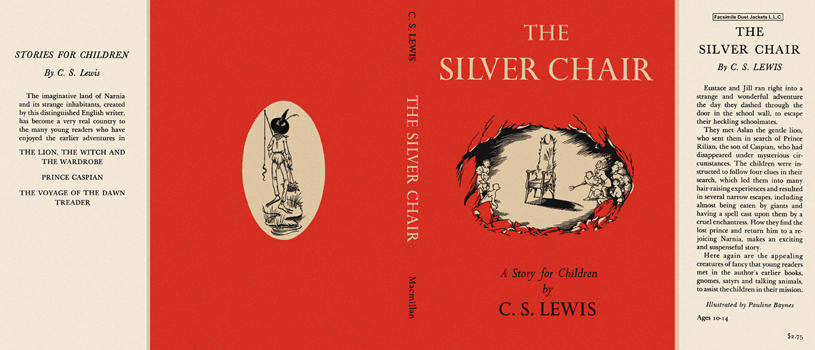 Silver Chair, The. C. S. Lewis.