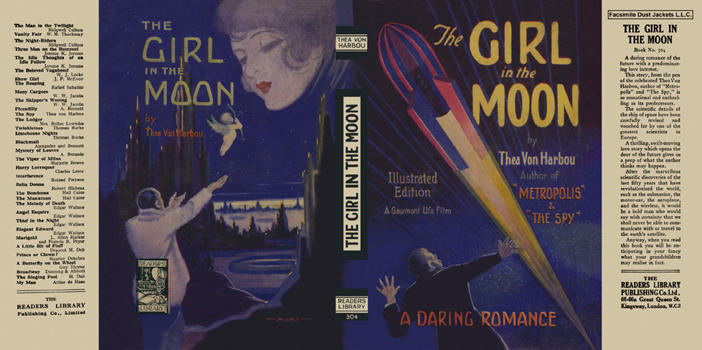Girl in the Moon, The. Thea Von Harbou