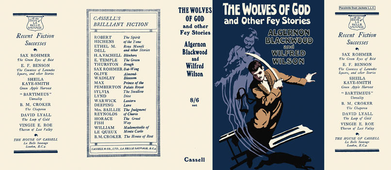 Wolves of God and Other Fey Stories, The. Algernon Blackwood, Wilfred Wilson