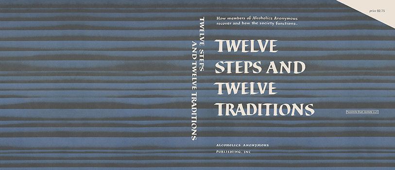 Twelve Steps and Twelve Traditions. Alcoholics Anonymous.