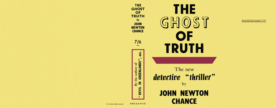 Ghost of Truth, The. John Newton Chance.