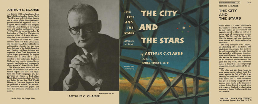 City and the Stars, The. Arthur C. Clarke.