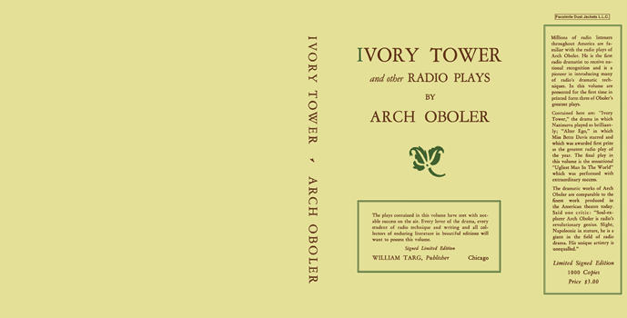 Ivory Tower and Other Radio Plays. Arch Oboler