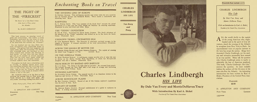 Charles Lindbergh, His Life. Dale Van Every, Morris DeHaven Tracy