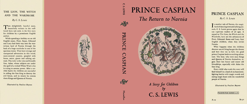 Prince Caspian, The Return to Narnia. C. S. Lewis.